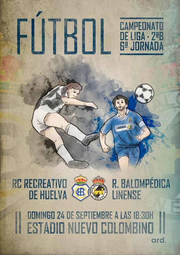 Diseño del cartel para el partido Recreativo de Huelva y Balompédica Linense