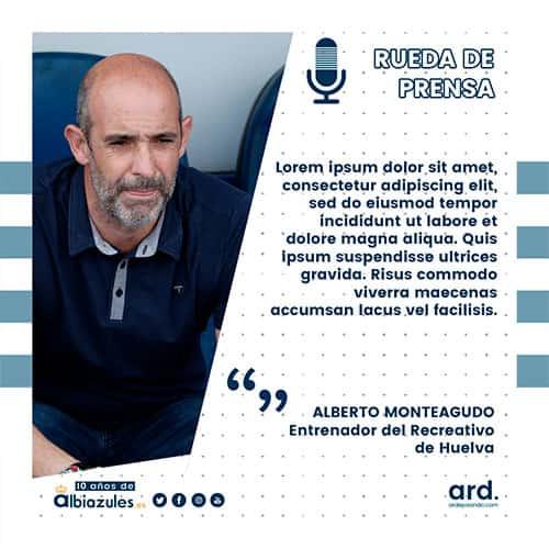 Declaraciones de Alberto Monteagudo para Albiazules